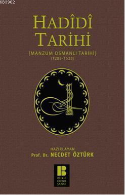 Hadidi Tarihi - Manzum Osmanlı Tarihi (1285-1523)