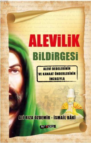 Alevilik Bildirgesi; Alevi Dedelerinin ve Kanaat Önderlerinin İmzasıyla