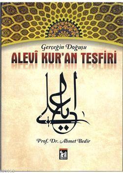 Alevi Kur'an Tefsiri; Gerçeğin Doğuşu