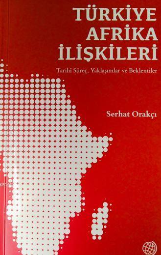 Türkiye-Afrika İlişkileri