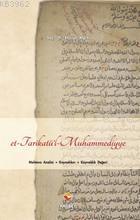 Et-Tarikatü'l-Muhammediyye; Muhteva Analizi, Kaynakları ve Kaynaklık Değeri