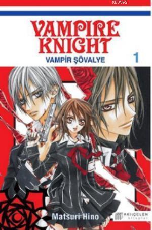 Vampir Şövalye Cilt 1; Vampir Knight