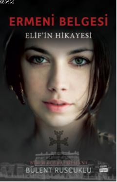 Ermeni Belgesi; Elifin Hikayesi