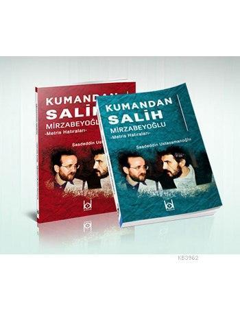 Kumandan Salih Mirzabeyoğlu - Metris Hatıraları -