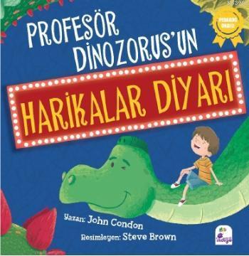 Profesör Dinozorus'un Harikalar Diyarı