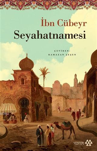 İbn Cübeyr Seyahatnamesi; Tezkire bi'l-Ahbar an İttifakat el-Esfar