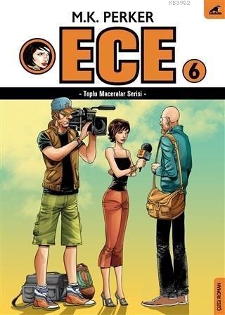 Ece 6; Toplu Maceralar Serisi
