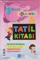 3. Sınıf Eğlenceli Tatil Kitabı