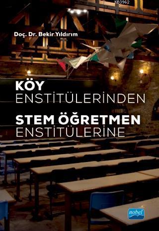 Köy Enstitülerinden STEM Öğretmen Enstitülerine