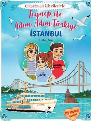 Zeynep İle Adım Adım Türkiye - Çıkartmalı Giysileriyle; İstanbul