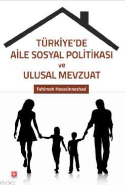 Türkiye'de Aile Sosyal Politikası ve Ulusal Mevzuat