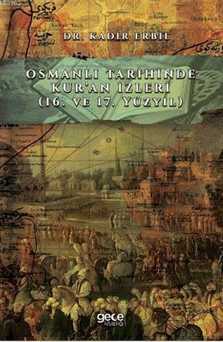Osmanlı Tarihinde Kur'an İzleri; (16. ve 17. Yüzyıl)