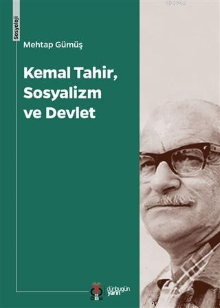 Kemal Tahir, Sosyalizm ve Devlet