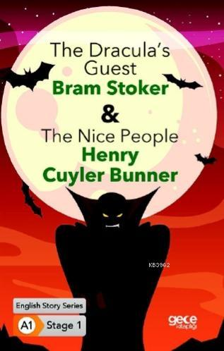 The Dracula's Guest - The Nice People