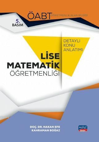 ÖABT Lise Matematik Öğretmenliği - Detaylı Konu Anlatımı