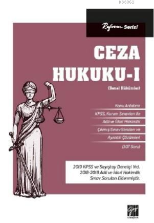 Reform Serisi Ceza Hukuku - I (Genel Hükümler)