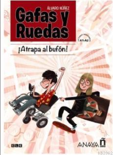 Gafas y ruedas - Atrapa al bufón (Cómic)