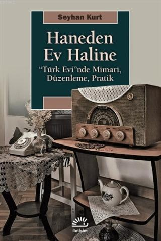 Haneden Ev Haline;