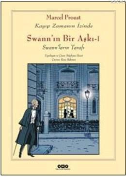 Swann'ın Bir Aşkı 1; Swann'ların Tarafı Kayıp Zamanın İzinde 2