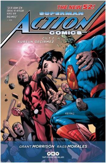 Superman Action Comics 2 - Kurşun Geçirmez