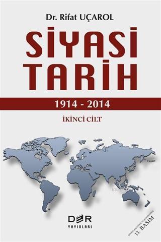 Siyasi Tarih İkinci Cilt (1914 - 2014)