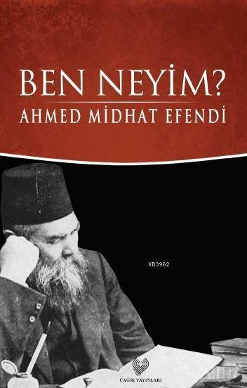 Ben Neyim?; Osmanlı Türkçesi aslı ile birlikte, sözlükçeli