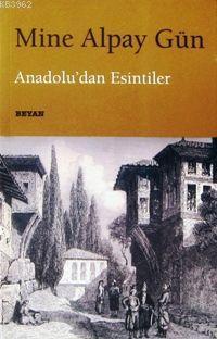 Anadolu'dan Esintiler