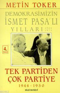 Tek Partiden Çok Partiye 1944 1950