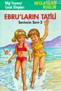 Ebru'ların Tatili