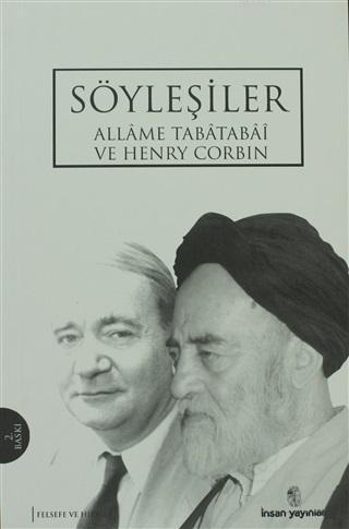 Söyleşiler - Allame Tabatabai ve Henryn Corbin