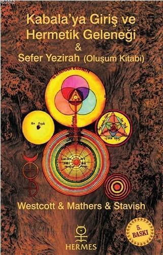 Kabalaya Giriş ve Hermetik Geleneği - Sefer Yezirah; Oluşum Kitabı