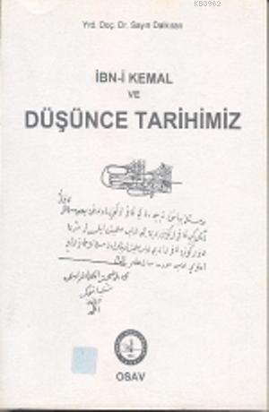 İbn- i Kemal ve Düşünce Tarihimiz