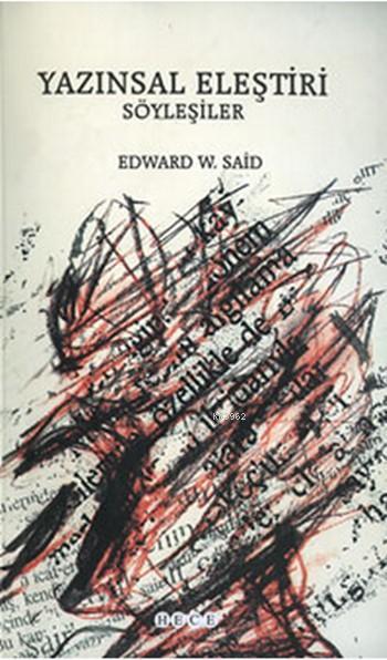 Yazınsal Eleştiri; Söyleşiler