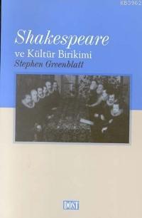 Shakespeare ve Kültür Birikimi