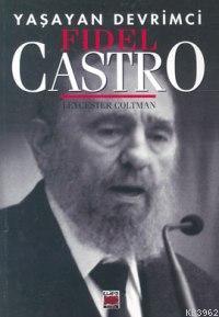 Yaşayan Devrimci| Fidel Castro