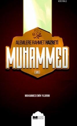 Alemlere Rahmet Hz.muhammed (s.a.v)