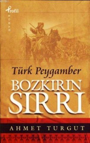 Bozkırın Sırrı; Türk Peygamber