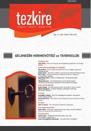 Tezkire 71 Sayı Ocak-Şubat-Mart 2020; Dosya: Geleneğin Hermenötiği ve Tarihsellik