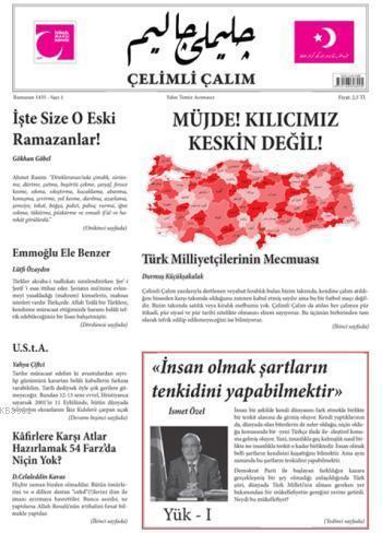 Çelimli Çalım; Türk Milliyetçilerinin Mecmuası Yıl:1 Sayı:1
