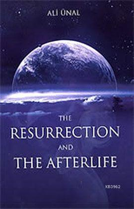 The Resurrection and the Afterlife (Haşir ve Ahiret)