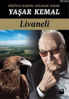 Gözüyle Kartal Avlayan Yazar Yaşar Kemal