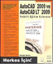 Autocad 2009 ve Autocad Lt 2009; Yetkili Eğitim Kılavuzu