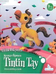 Koşmayı Öğrenen Tintin Tay - Çiftlik Hikayeleri