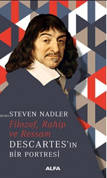 Filozof,Rahip ve Ressam Descartes'in Bir Portresi