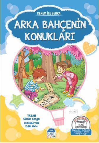 Kerem İle Zehra - Arka Bahçenin Konukları; Türkçe Tema Hikâyeleri Seti