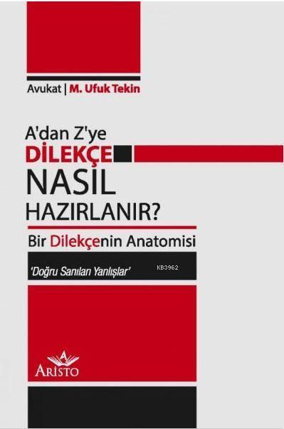 A'dan Z'ye Dilekçe Nasıl Hazırlanır?; Bir Dilekçenin Anatomisi