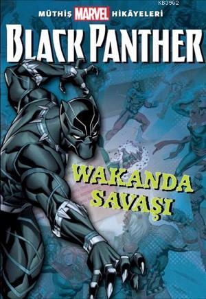 Müthiş Marvel Hikâyeleri Black Panther Wakanda Savaşı