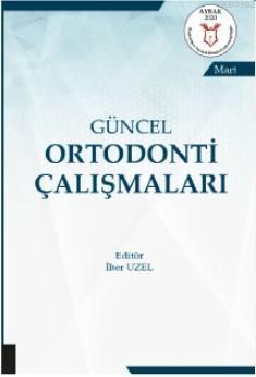Güncel Ortodonti Çalışmaları