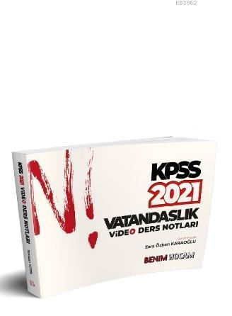 2021 KPSS Vatandaşlık Video Ders Notları Benim Hocam Yayınları
