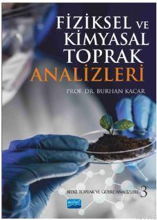 Fiziksel ve Kimyasal Toprak Analizleri; Bitki, Toprak ve Gübre Analizleri 3